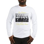 Our Sisters of the Holy Powder Burn Long Sleeve T-