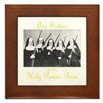 Our Sisters of the Holy Powder Burn Framed Tile