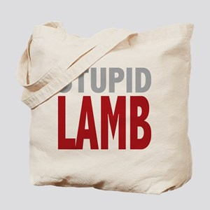 Stupid Lamb Too Twilight Dialog Tag Line Tote Bag