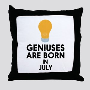 Geniuses are born in JULY C8erf Throw Pillow