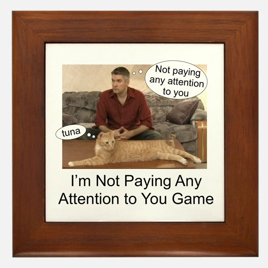 Not paying attention Framed Tile