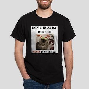 Don't Buzz da Tower Santa is Dark T-Shirt