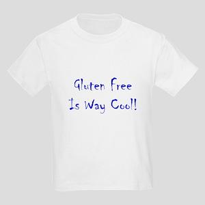 Gluten Free Is Way Cool! Kids Light T-Shirt
