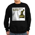 My people call it maize hole Sweatshirt (dark)