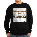 Ask me about my Cornhole Sweatshirt (dark)