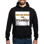 Ask me about my Cornhole Hoodie (dark)