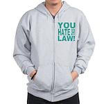 You Hate This Law! Zip Hoodie