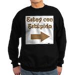 Estoy Con Estipido Right Sweatshirt (dark)