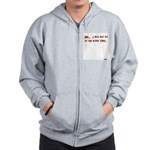 I Will Not Sit At The Kiddy T Zip Hoodie