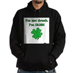 I'm not drunk, I'm Irish Hoodie (dark)