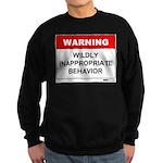 Warning Wildly Inappropriate Sweatshirt (dark)