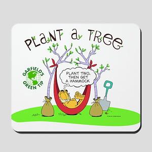 Plant A Tree Mousepad