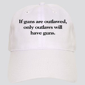 If Guns Are Outlawed Cap