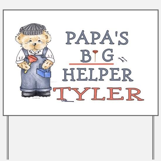 Papa's Big Helper Tyler Yard Sign