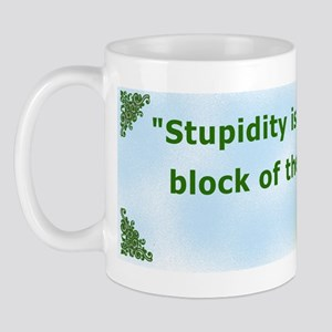 Frank Zappa Stupidity Quote Mug