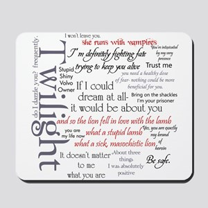 Twilight Quote Block Mousepad