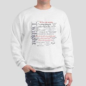 Twilight Quote Block Sweatshirt