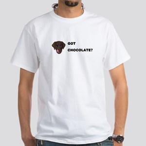 Got Chocolate Labrador? White T-Shirt