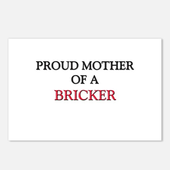 Proud Mother Of A BRICKER Postcards (Package of 8)