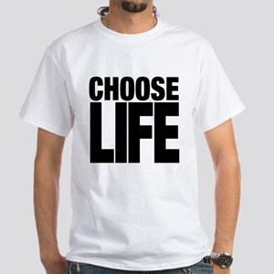 CHOOSE LIFE White T-Shirt