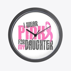 I Wear Pink For My Daughter 6.2 Wall Clock