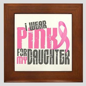 I Wear Pink For My Daughter 6.2 Framed Tile