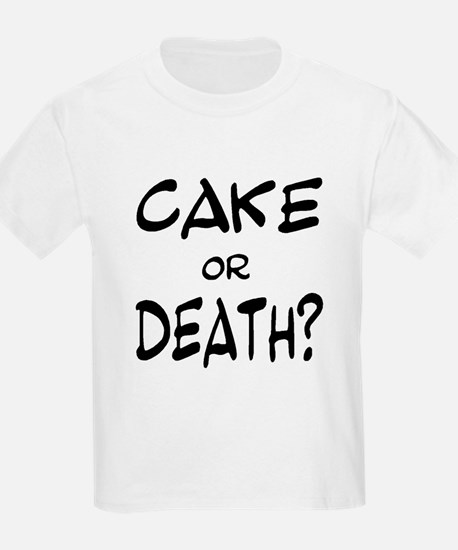 Cool Cake or death T-Shirt