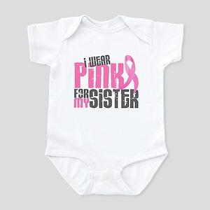 I Wear Pink For My Sister 6.2 Infant Bodysuit