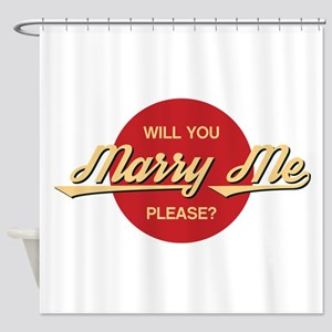 Will you marry me please? Shower Curtain
