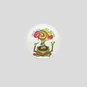 Drop Acid Not Bombs Mini Button