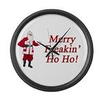 Merry Freakin' Ho Ho! Large Wall Clock