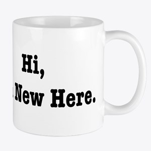 Hi, I'm New Here Mug