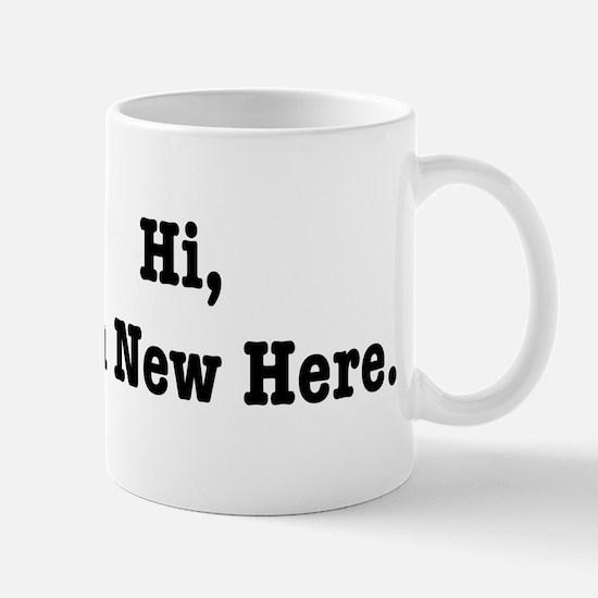 Hi, I'm New Here Mug
