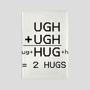 """""""HUG not UGH"""" Magnet"""