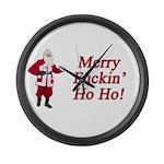 Merry Fuckin' Ho Ho! Large Wall Clock