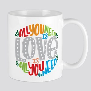 All you need is love is all you need Mugs