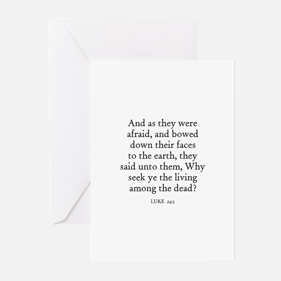 LUKE  24:5 Greeting Cards (Pk of 10)
