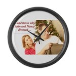 Why John & Nancy Divorced Large Wall Clock