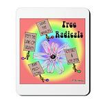 Free Radicals Mousepad