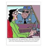 Heisenberg Uncertainty Principle Small Poster