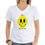 Have A HELL of a Day! Women's V-Neck T-Shirt