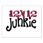 12x12 Junkie Small Poster