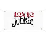 12x12 Junkie Banner