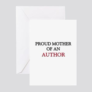Proud Mother Of An AUTHOR Greeting Cards (Pk of 10