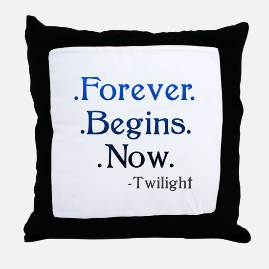 Forever Begins Now Throw Pillow