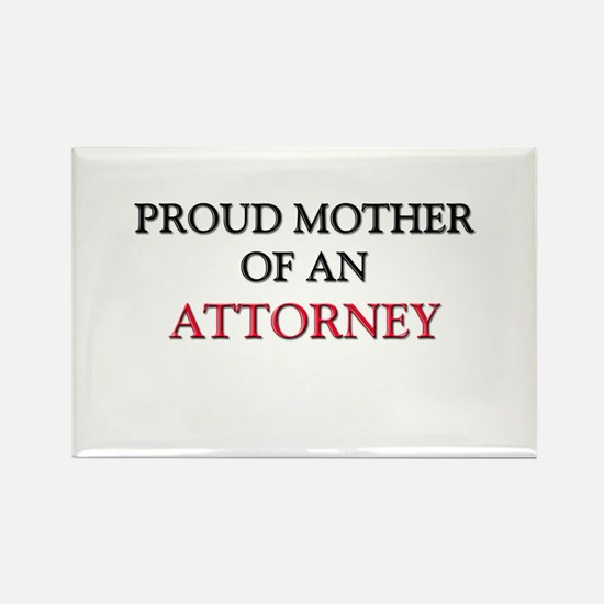 Proud Mother Of An ATTORNEY Rectangle Magnet