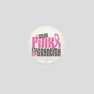 I Wear Pink For My Grandma 6.2 Mini Button