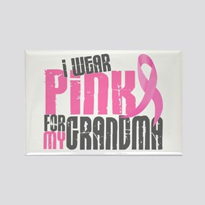 I Wear Pink For My Grandma 6.2 Rectangle Magnet