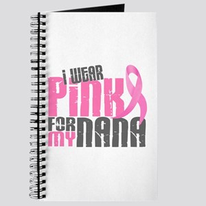 I Wear Pink For My Nana 6.2 Journal