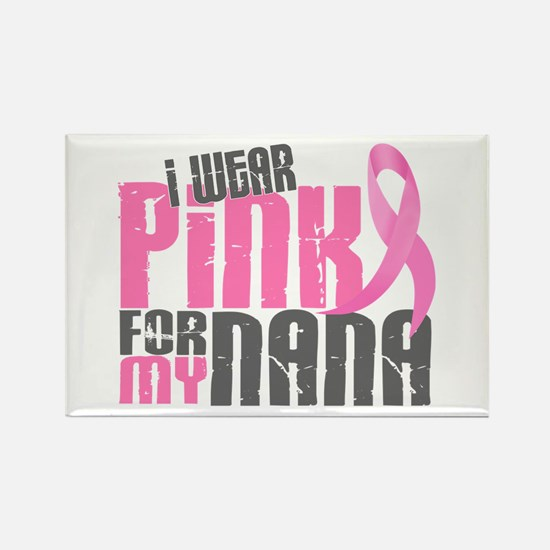 I Wear Pink For My Nana 6.2 Rectangle Magnet (10 p